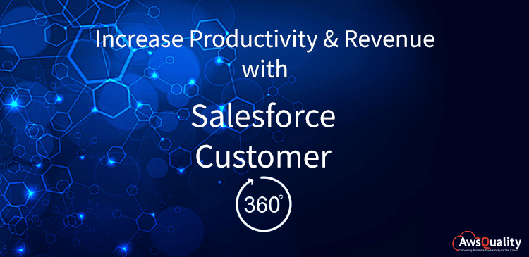 How to Increase Revenue with Salesforce Customer 360?
