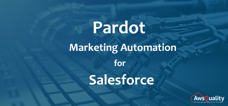 Pardot Marketing Automation for Salesforce