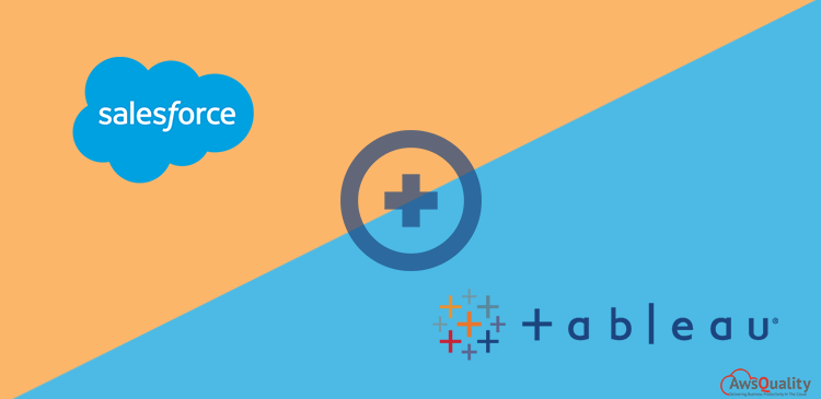 How Tableau integration with Salesforce benefit Organization