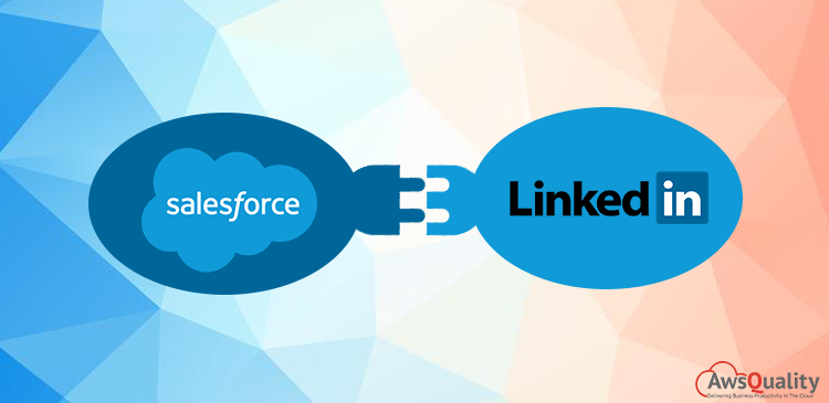 Salesforce and LinkedIn Integration