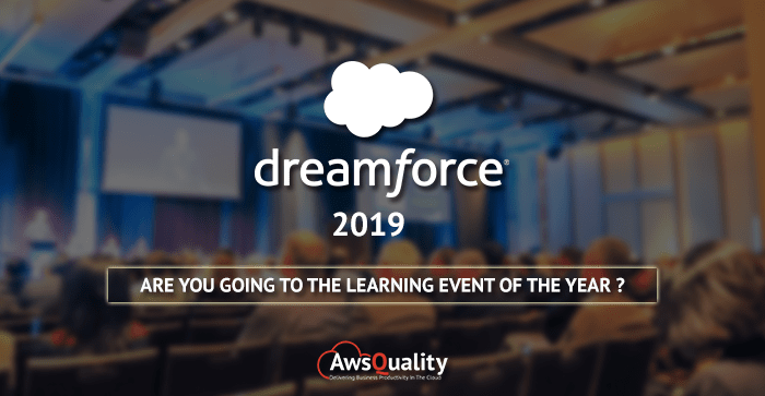 Why to Attend Dreamforce 2019? How to Make Most Out Of It?