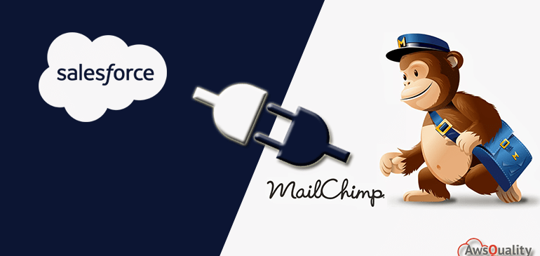How to Integrate Salesforce and Mailchimp Successfully?