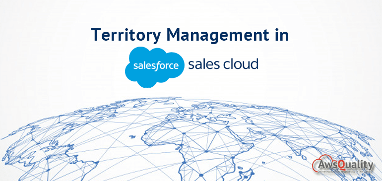 Territory Management in Salesforce Sales Cloud