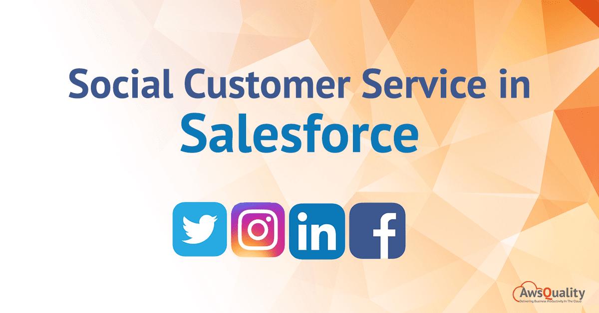 Social Customer Service Salesforce