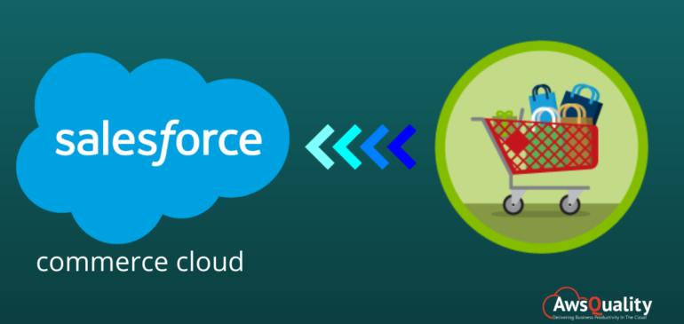 Why to Choose Salesforce Commerce Cloud