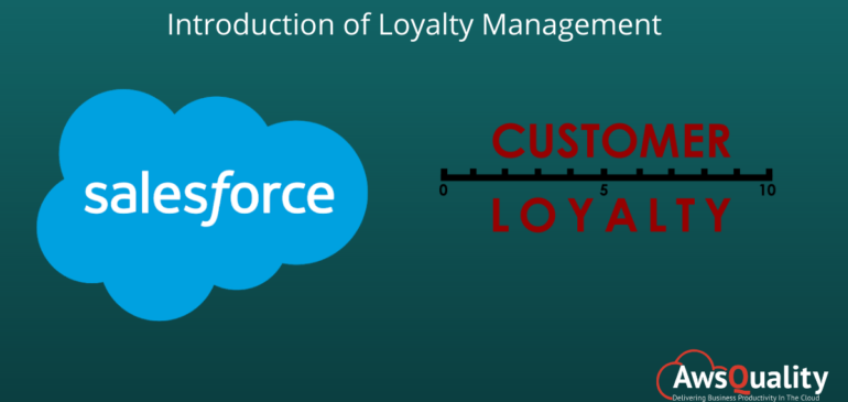 Salesforce Introduces Loyalty Management to improve Customer Loyalty Experiences