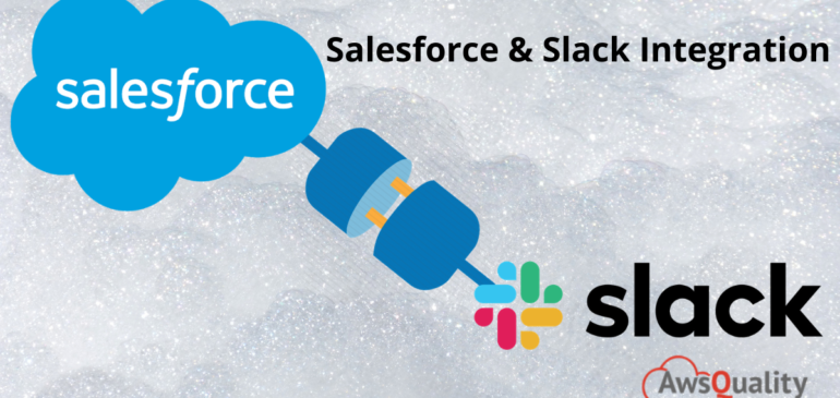 Step by Step Guide to Integrate Slack with Salesforce